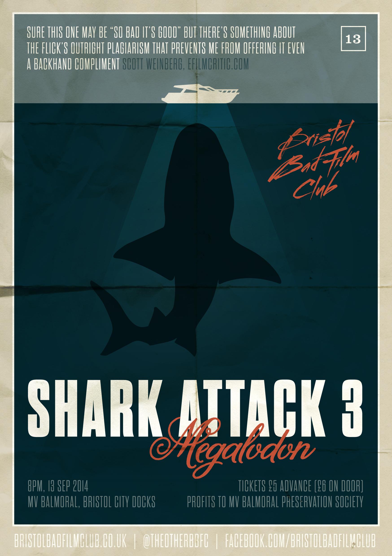 Shark Attack 3 Megalodon Bristol Bad Film Club