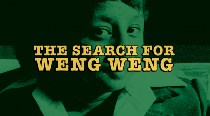 THE SEARCH FOR WENG WENG + Director Q&A – 8th August, Bristol Improv Theatre