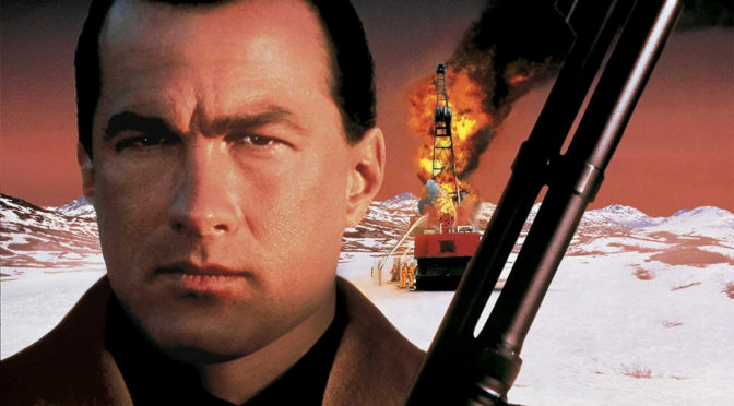ON DEADLY GROUND (1994) – 27th June, Curzon Clevedon