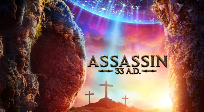 WATCH PARTY: ASSASSIN 33 A.D. (2019) – 28th May