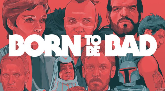 Born To Be Bad: Out now